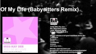 Miss Kay Dee - Best Of My Love (Babysitters Remix)