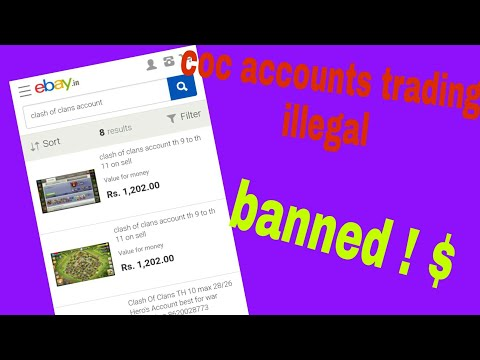 Coc accounts trading,selling legal or illegal eBay village banned (hindi)