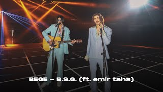 BEGE - B.S.G. (ft. emir taha) | Official Video