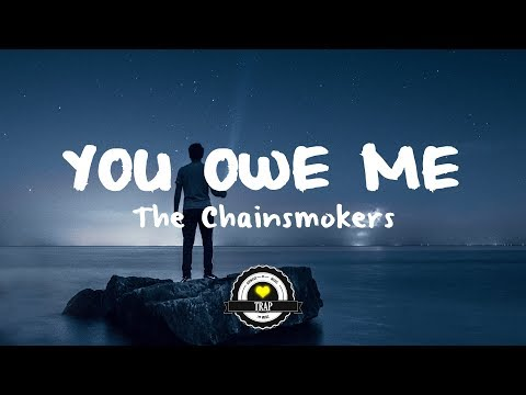 The Chainsmokers  You Owe Me DISTURB Remix