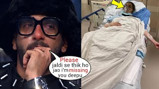 Ranveer Singh finally Reacts on Deepika Padukone Hospitalised due to Covid after her Father Prakash