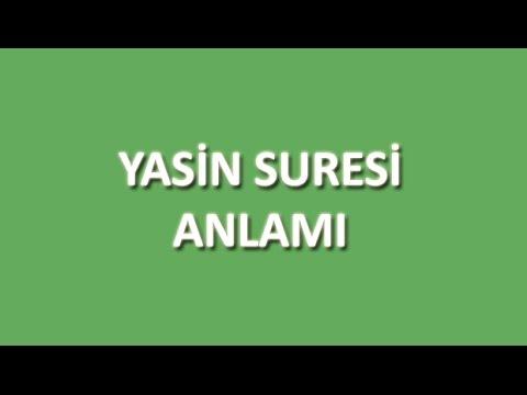 Yasin Suresi Meali Oku Dinle İzle - www.oku.gen.tr