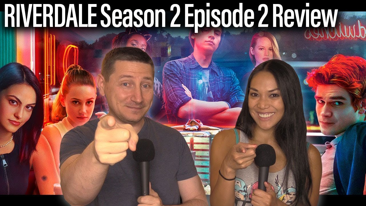 Riverdale - Season 2 Episode 2 Review