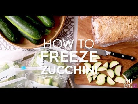 How to Freeze Zucchini | Basics | Better Homes & Gardens