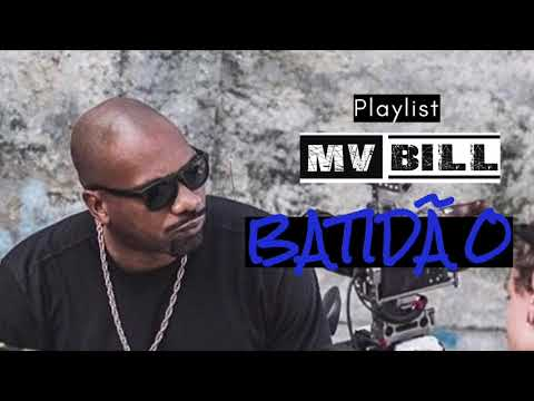 MV BILL playlist BATIDÃO