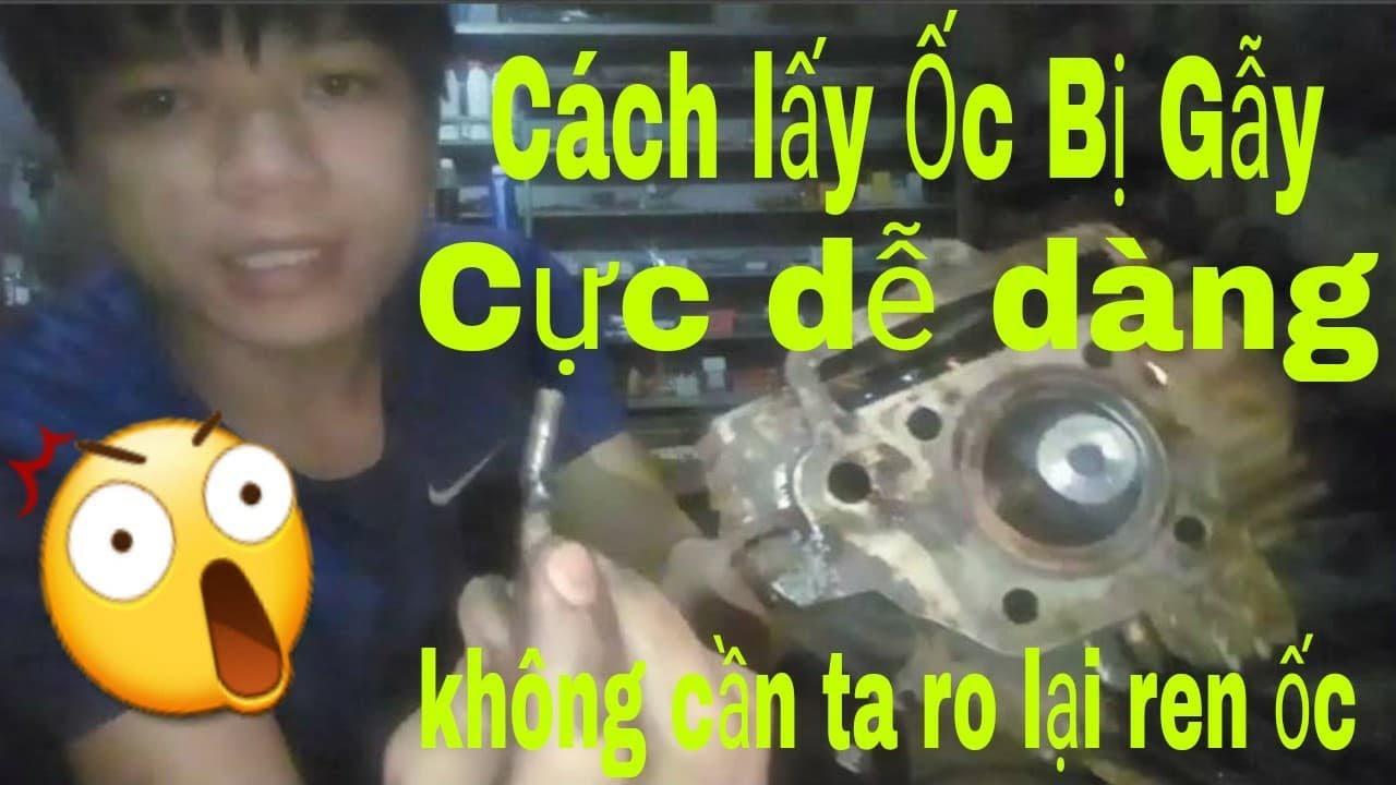 Sửa xe máy – làm lại ren ốc gãy – Ốc ống xả bị gẫy – gẫy ốc ở ống xả,làm lại ren (Motorcycle Repair)