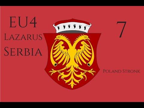 EU4 - Lazarus (Serbia) - 7 - Poland Stronk