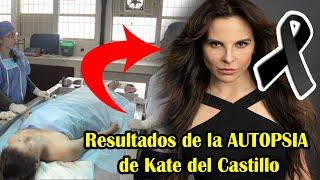 Se revelaron los resultados de la AUT0PSIA de Kate del Castillo, haciendo temblar a todos