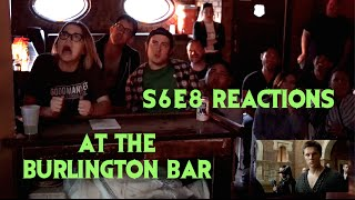 GAME OF THRONES S6E08 Reactions at Burlington Bar /// HOUND - BROTHERHOOD - CERSEI & MOUNTAIN \\\