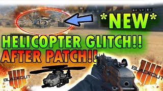 *NEW* BLACKOUT HELICOPTER GLITCH AFTER ALL PATCHES!!(BLACKOUT GLITCHES)