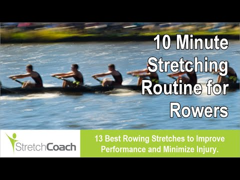 Rowing Stretches, Rowing Stretching Routine, Best Flexibility Program for Rowers