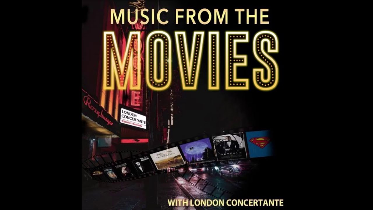 London Concertante Music From The Movies Youtube