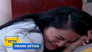 Video Highlight Orang Ketiga - Episode 150 download MP3, 3GP, MP4, WEBM, AVI, FLV April 2018