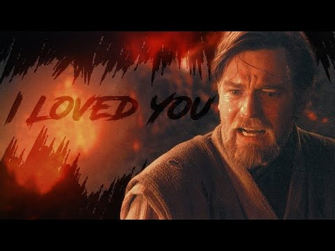 I loved you - A Star Wars Tribute (Anakin Skywalker)