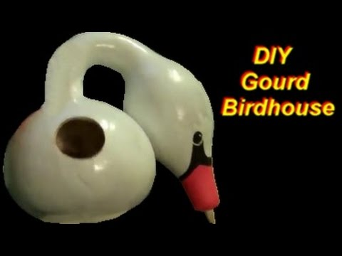 How To Make Birdhouse Out Of Gourd