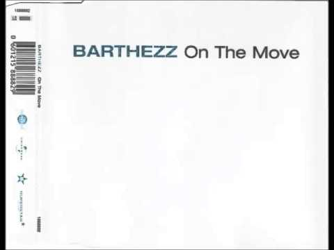 Barthezz  On The Move Original Mix