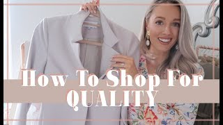 HOW & WHY TO SHOP FOR QUALITY // 5 Shopping Tips // Fashion Mumblr