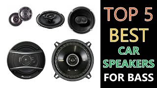 Best Car Speakers for Bass 2018