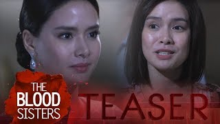 The Blood Sisters February 23, 2018 Teaser
