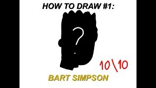 How To Draw #1: Bart Simpson