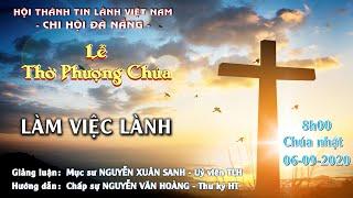 HTTL ĐÀ NẴNG - Chương trình thờ phượng Chúa - 06/09/2020