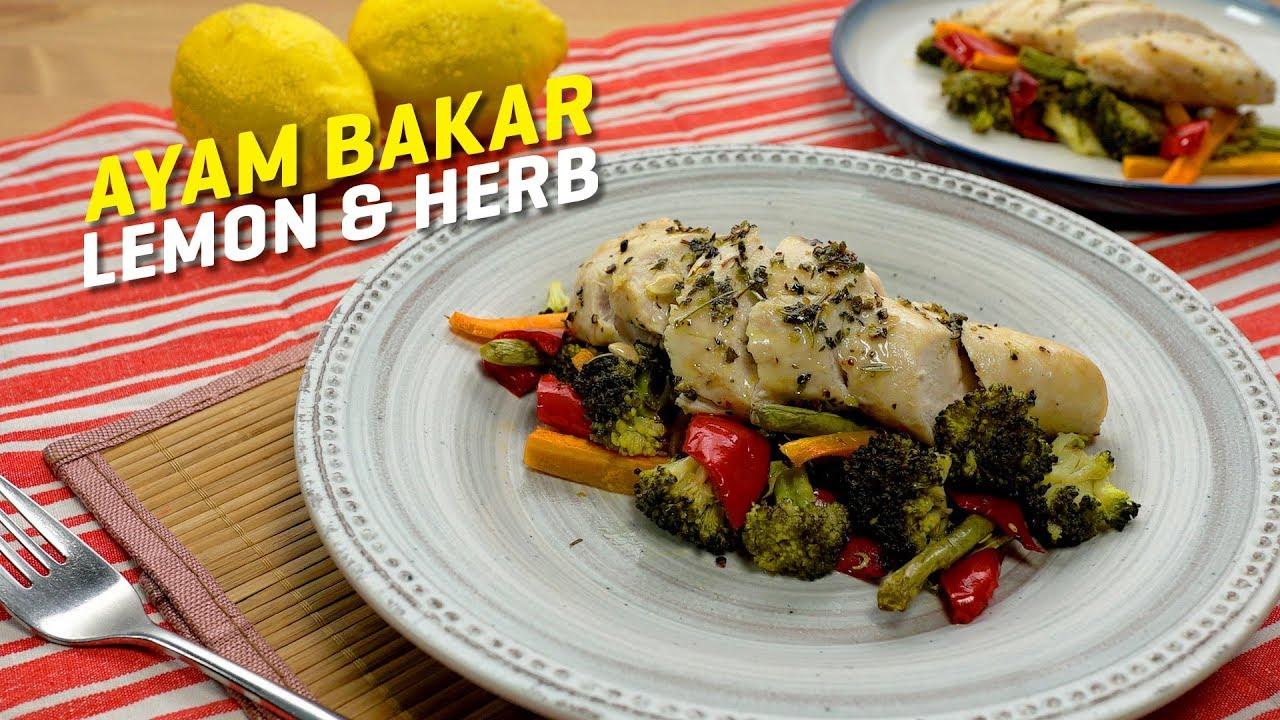 Menu Diet Resipi Ayam Bakar Lemon Herb Mudah Tasty