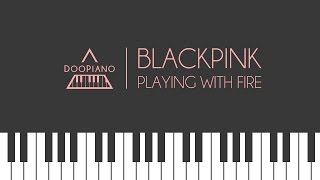BLACKPINK - 불장난 (Playing With Fire) Piano Cover