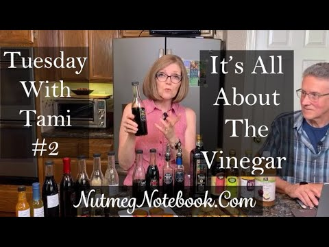 Tuesday With Tami #2 It's all about the Vinegar!