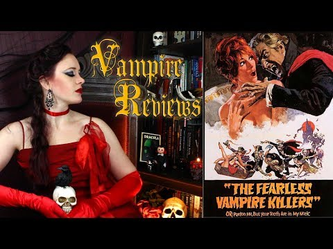 Vampire s: The Fearless Vampire Killers