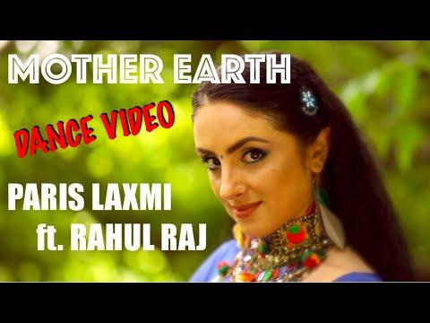 Mother Earth | Paris Laxmi ft. Rahul Raj | Celestium | Musical Dance Video