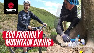 How To Be A More Eco Friendly Mountain Biker