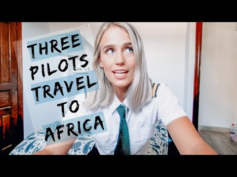 3 PILOTS TRAVEL TO AFRICA