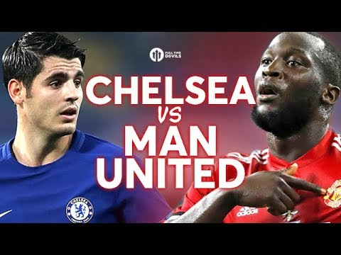 Chelsea vs manchester united live preview!