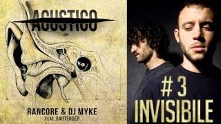 Rancore & Dj Myke - Invisibile (Acustico  #3)