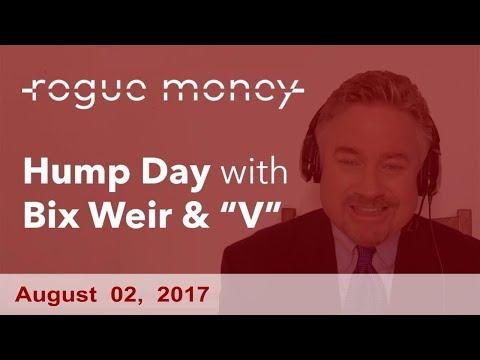 Hump Day with Bix Weir (08/02/2017)