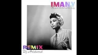 Imany – The good, the bad and the crazy (Dj Aristocrat Radio Remix)