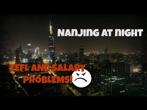 TEFL China - My school didnt pay me + nighttime
