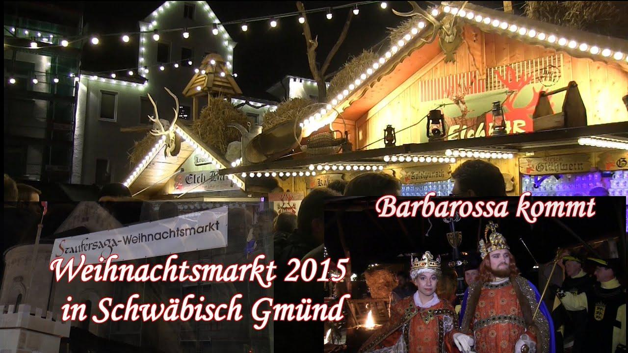 Schwäbisch Gmünd Weihnachtsmarkt.Weihnachtsmarkt Und Staufersaga Weihnachtsmarktmarkt 2015 In Schwäbisch Gmünd