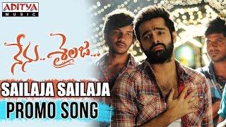 Sailaja Sailaja Promo Video Song II Nenu Sailaja Songs II Ram, Keerthy Suresh, Devi Sri prasad