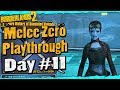 Borderlands 2 | Melee Zero Playthrough Funny Moments And Drops | Day #11