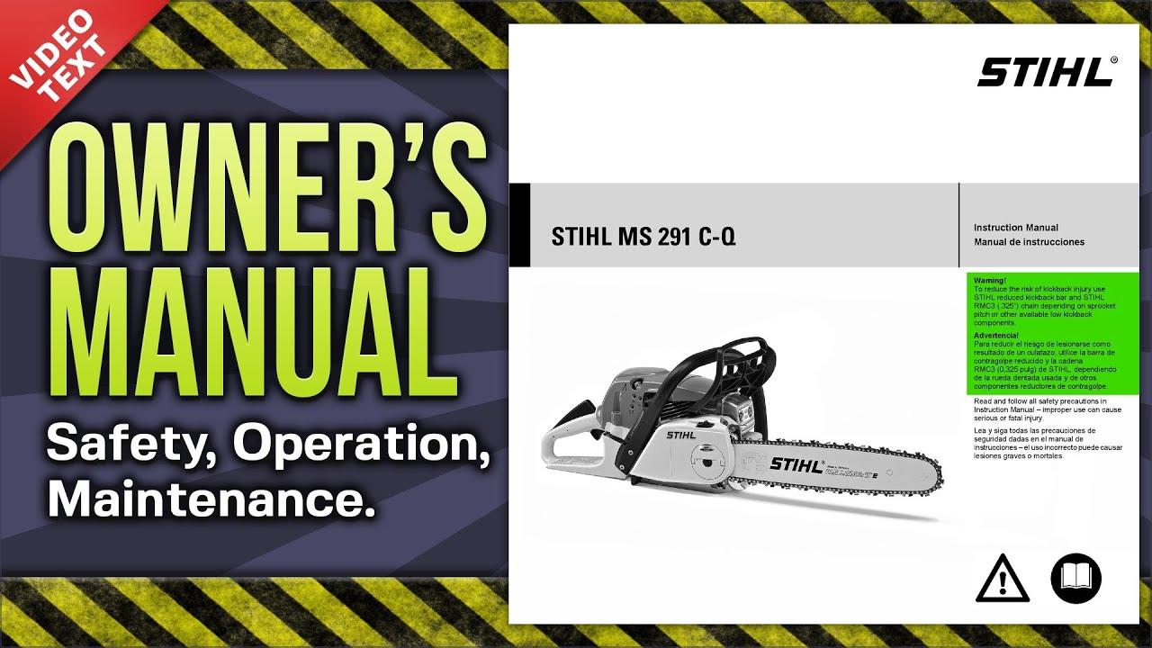 Owner's Manual: STIHL MS 291 C-Q Chain Saw