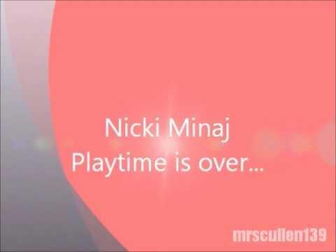 Nicki Minaj - Playtime Is Over - Ouvir M sica