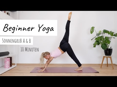 Beginner Yoga | Sonnengruß A & B | 10 Minuten