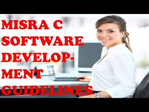 MISRA C SOFTWARE DEVELOPMENT GUIDELINES