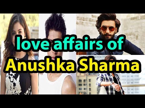 love affairs of Anushka Sharma | Anushka Sharma | Bollywood Coffee