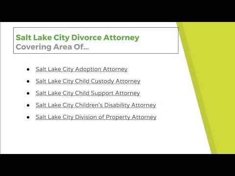 Salt Lake City Divorce Attorney Covering Area Of...