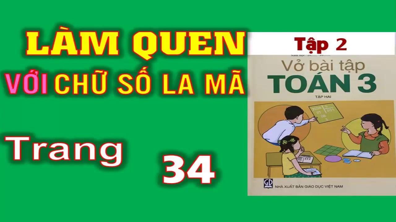 Vở Bài Tập Toán 3 tập 2 Trang 34 – Bài 115 Làm quen với số La Mã
