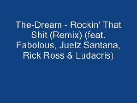 The-Dream - Rockin' That Shit (Remix) (feat  Fabolous, Juelz San