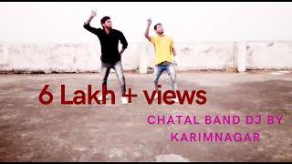 chatal band by dj karimnagar