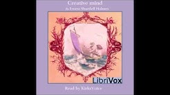 Creative Mind by Ernest Shurtleff Holmes (Gratis New Thought Audio Book in American English)